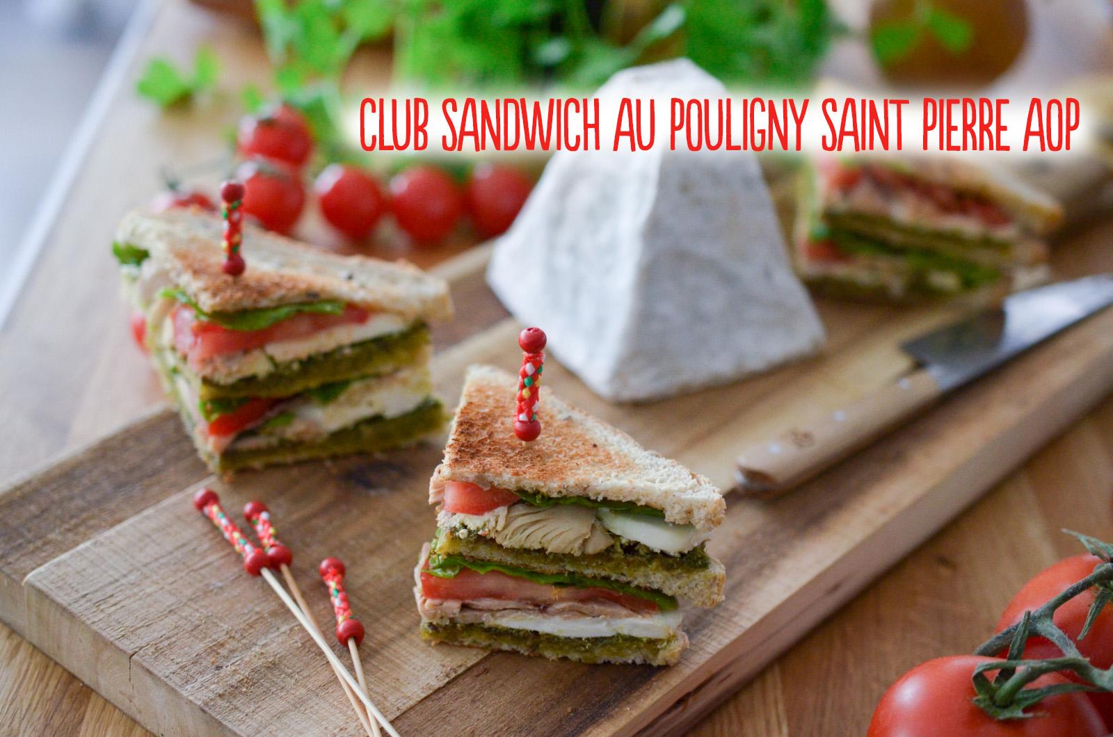 Club sandwich au Pouligny Saint Pierre AOP